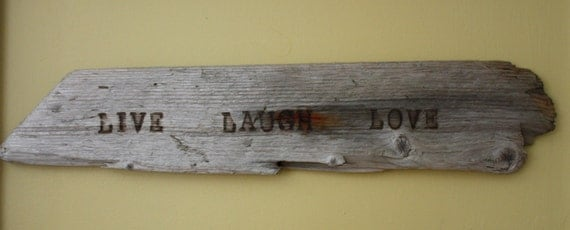 Live, Laugh, Love Driftwood Wall Hanging/Sign Indoor/Outdoor