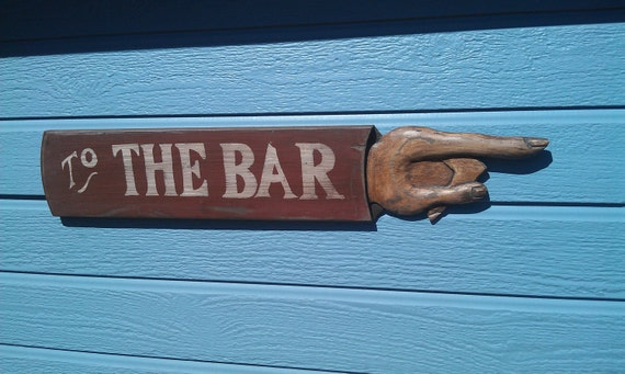 Hand crafted, vintage wood TO THE BAR sign