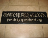 Grandchildren Welcome - Quote - Vinyl Wall Decal