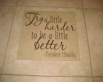 Try a little harder - Quote - Vinyl Saying