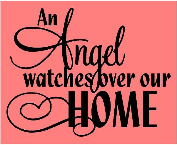 An Angel Watches Over Our HOME Quote Vinyl Wall Decal