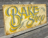 Bake Shop Sign, faux vintage original , hand painted wood sign