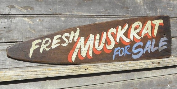 Muskrat Sign- Hand Painted Sign, original, trapping sign,wall hanging, decor