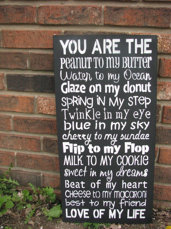 you are the peanut to my butter sign valentines day wedding love