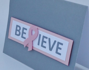 BELIEVE Breast Cancer Awareness Pink and Gray Card Thinking of You