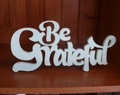 Wall wood art, wood words, powerful words to live by, BE GRATEFUL (Small)