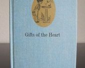 Vintage Children's Book (1969) - Gifts of the Heart