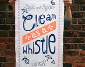 Clean as a Whistle Teatowel