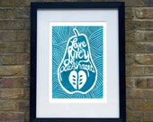 Love is juicy and pear shaped, limited edition print from original lino cut