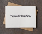 Thanks for That Thing Letterpress Thank You Card - Grey modern minimal rustic typography graphic
