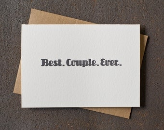 Letterpress Funny Valentine / Wedding / Anniversary Card - Best Couple Ever - Grey
