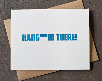 Letterpress Encouragement Card - Hang the (swear) in There - Mature - Peacock Blue