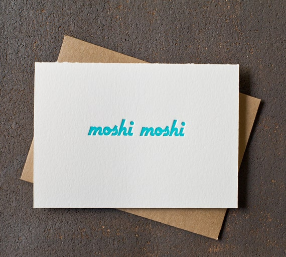 Letterpress Greeting Card - Moshi Moshi - Teal