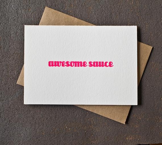 Letterpress Graduation /Congratualtions Card - Awesome Sauce - Neon Pink