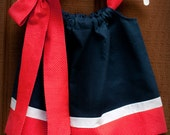 Patriotic, Red-White-Navy Pillowcase Dress.  12 Months - 2T -4th of July-