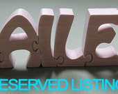 Reserved for marnet243 only - (Personalized Custom Wood Name Puzzle)