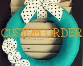 Custom Order - Blue Felt Wreath