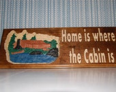 Cabin is home
