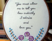 Mr. Darcy's Love - Embroidery Pattern PDF - Includes Stitch Guide - Jane Austen - Pride & Prejudice - quote
