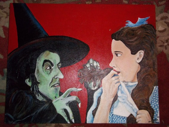 And your little dog, too---The Wizard of Oz, Dorothy and Wicked Witch of the West painting SALE