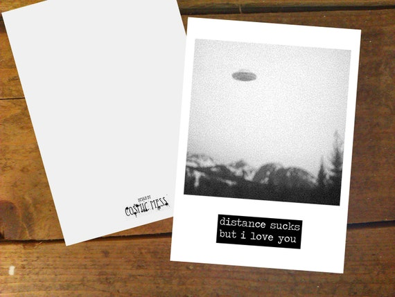 Distance Sucks But I Love You, UFO A6 card with matching white envelope.