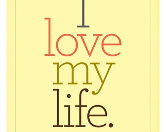 I Love My Life Poster