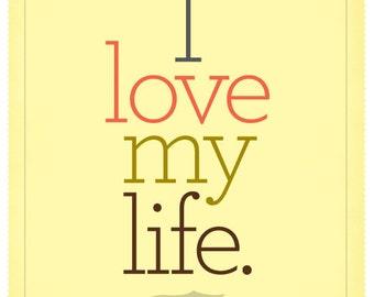 I Love My Life Mini Poster