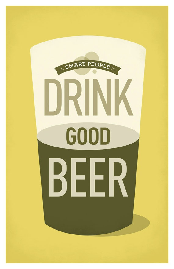 Smart People Drink Good Beer Poster
