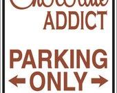 Parking Sign Decal (Chocolate Addict, Coffee Addict, Princess, Pilates or Cheerleader)