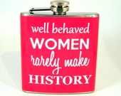Well Behaved Women in Pink : Flask