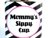 Flask : Mommy's Sippy Cup
