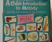 Vintage Disney - A Child's Introduction to Melody  - Vinyl L P Record Album. - 1962