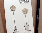 Happy Birthday Handmade card - this hand drawn illustration with decorative wooden flowers is a unique gift for any birthdays - No.010