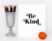 Letterpress Print: Be Kind