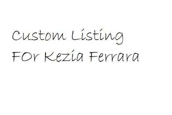 Custom Listing for Kezia