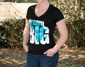 Dream BIG V-Neck Fitted T-Shirt