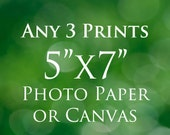 "SALE Any Three Photo Prints Fine Art Photography Photo Paper or Canvas 5""x7"" Customizable"
