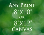 Fine Art Canvas Print, Customise your canvas print, Choose Any Photo 8x10 or 8x12
