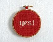 Yes -Modern Cross Stitch, Apartment Decor, Living Room Decor, Bride Gift, Funny Cross Stitch, Hand Made, Home Decor-