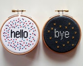 Hello and Bye - Cross Stitch Art, Welcome Sign, Embroidery Hoop, Embroidery Art, Home Decor, Wall Hanging, Weeding Gift-