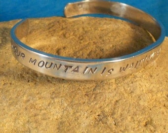 Your Mountain Is Waiting So Get On Your Way -  Metal Stamp Bracelet (hc5.25Np1o16)