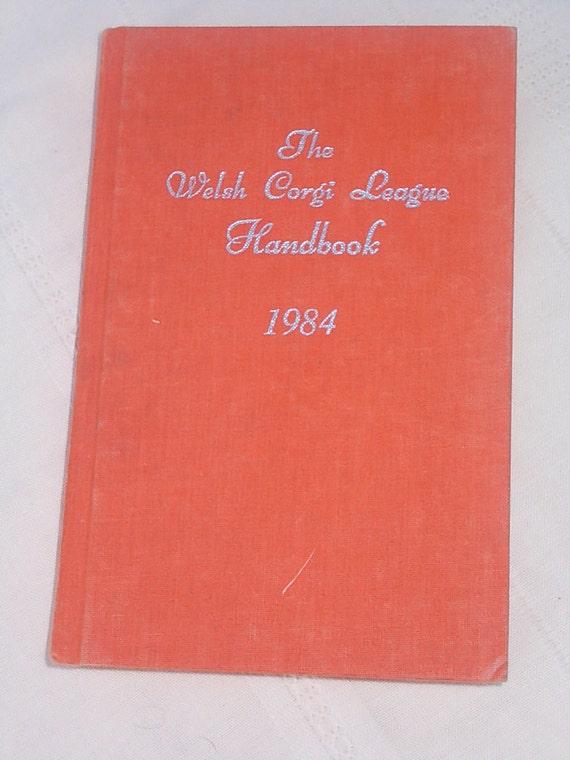 RARE DOG BOOK The Welsh Corgi League Handbook 1984