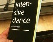Intensive Dance &  Survival of the Physics
