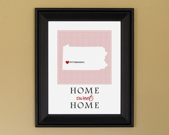 Pennsylvania Art Map - Home Sweet Home - Home Is Where the Heart Is - Personalized Housewarming Gift - College Graduation - 11 x 14