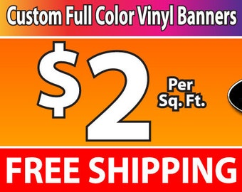 2'x4' Full Color Vinyl Banner - Free Shipping