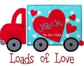 Custom Truck Load of Love Valentines Day Shirt with free name