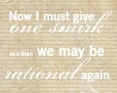 Jane Austen: One Smirk,  Inspirational Quote, Humor Quotes, Steampunk Decor, Dorm Room Decor, Literary Art, Literature Poster, 8x10