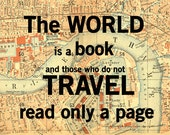 World is a Book, Vintage Map Art, Library Decoration, Travel Quote, Literary Art, Literature Poster, 11x14