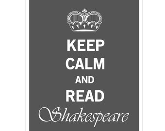 Keep Calm Shakespeare, Book Lover Gift, Gifts for Writers, Book Lover Art, Author Gifts, Gift for Bookworm, Gift for Author, Literary Art
