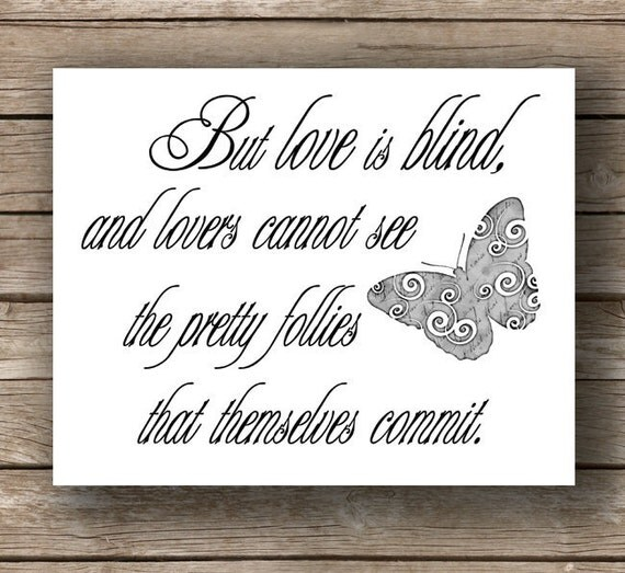 Blind Quotes: Shakespeare Love Is Blind Quote Art Print By